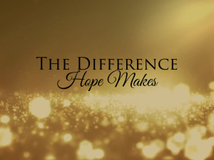 010117 - The Difference Hope Makes.012