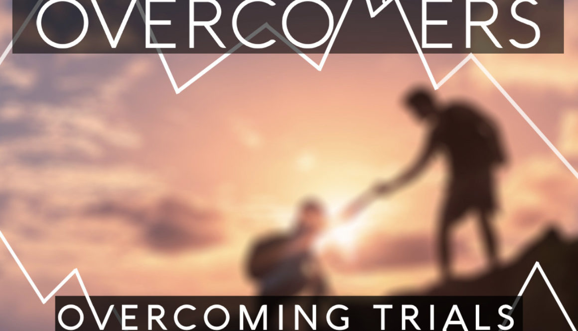 072317 - Overcoming Trials.003